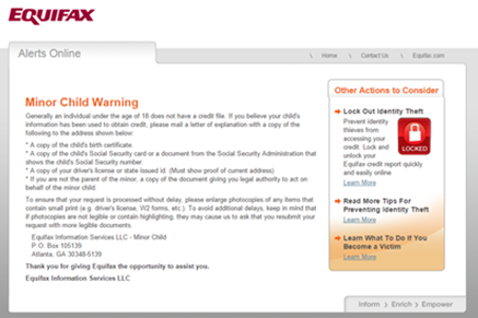 Equifax handles minor child requests through the mail. This page will give you directions.