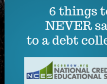 6 things to NEVERsay to a debt collector (1)