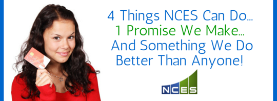 4 Things NCES Credit Restoration Can Do, 1 Thing We Promise, and Something NCES Does Better Than Anyone Else