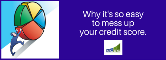 Why it is so easy to mess up your credit score